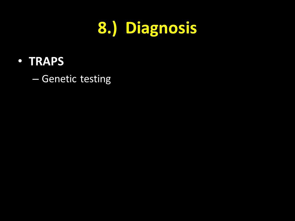 8.) Diagnosis TRAPS Genetic testing