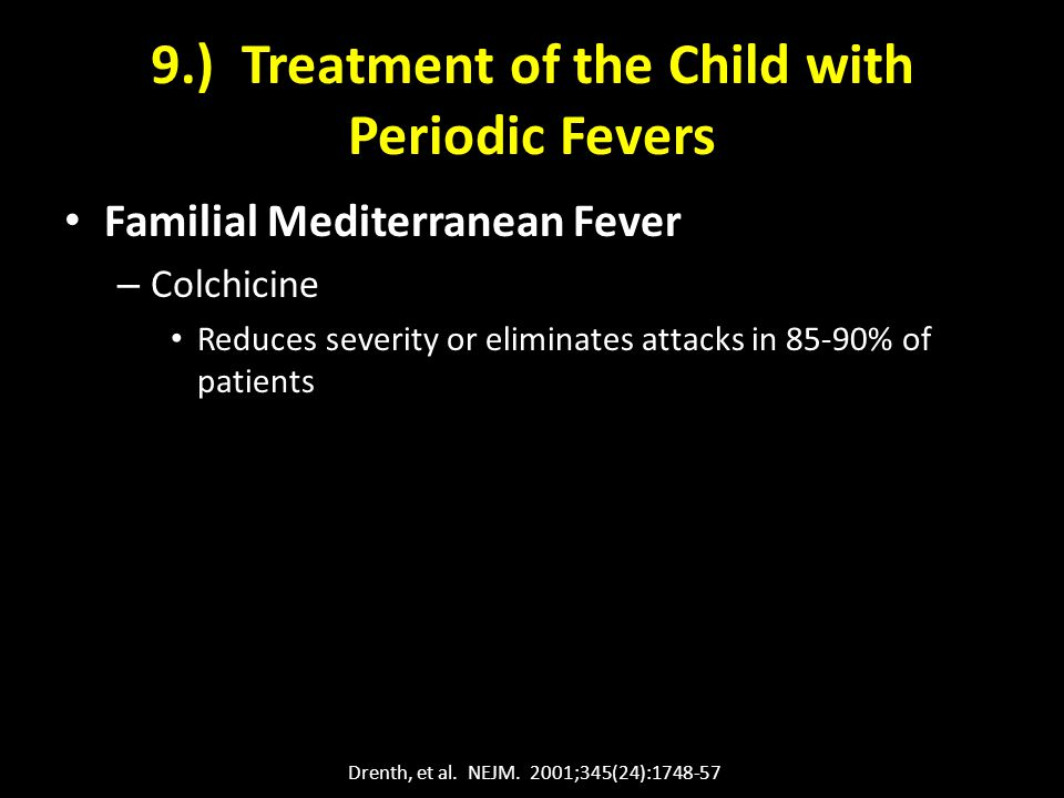 9.) Treatment of the Child with Periodic Fevers