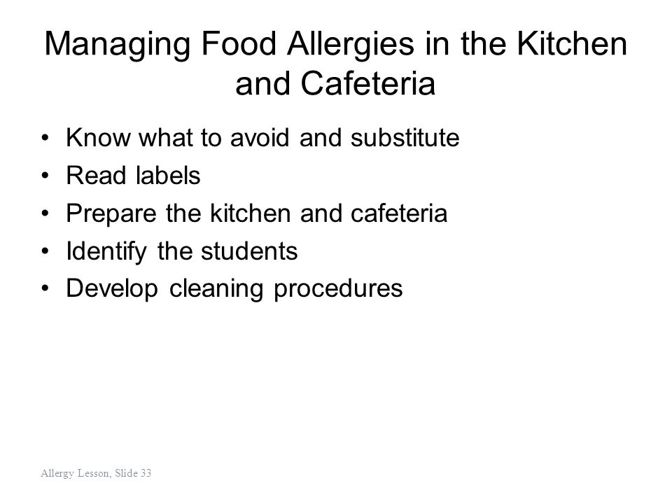 Managing Food Allergies in the Kitchen and Cafeteria