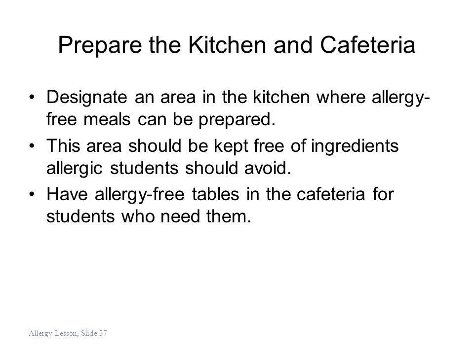 Prepare the Kitchen and Cafeteria