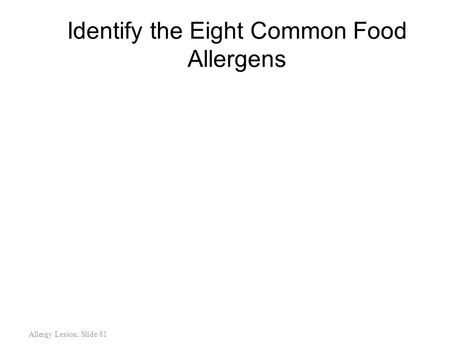 Identify the Eight Common Food Allergens