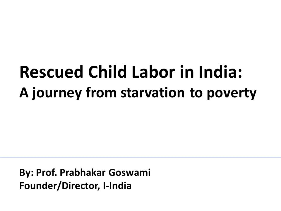 Rescued Child Labor in India: