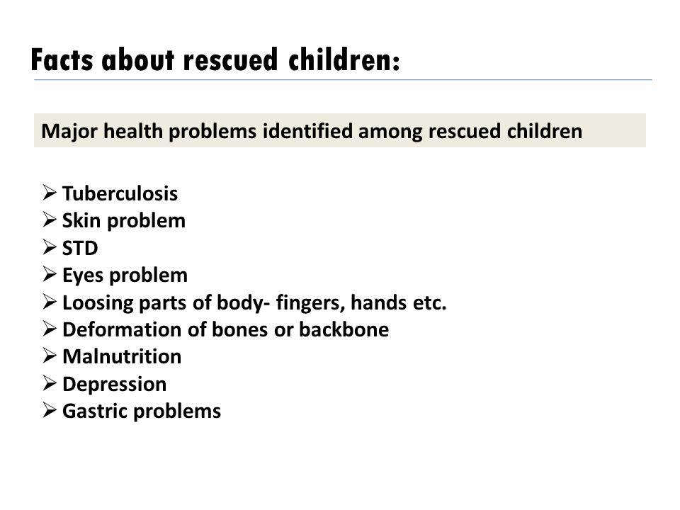 Facts about rescued children: