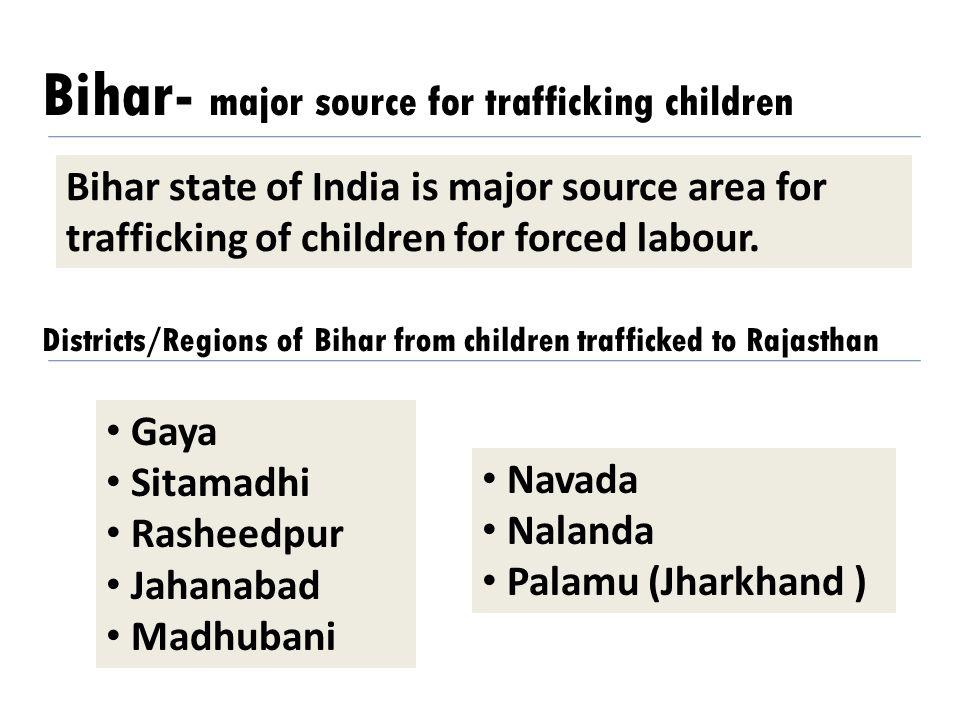 Bihar- major source for trafficking children
