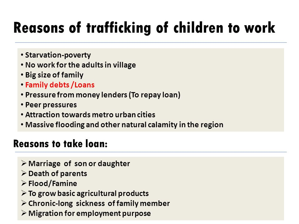 Reasons of trafficking of children to work