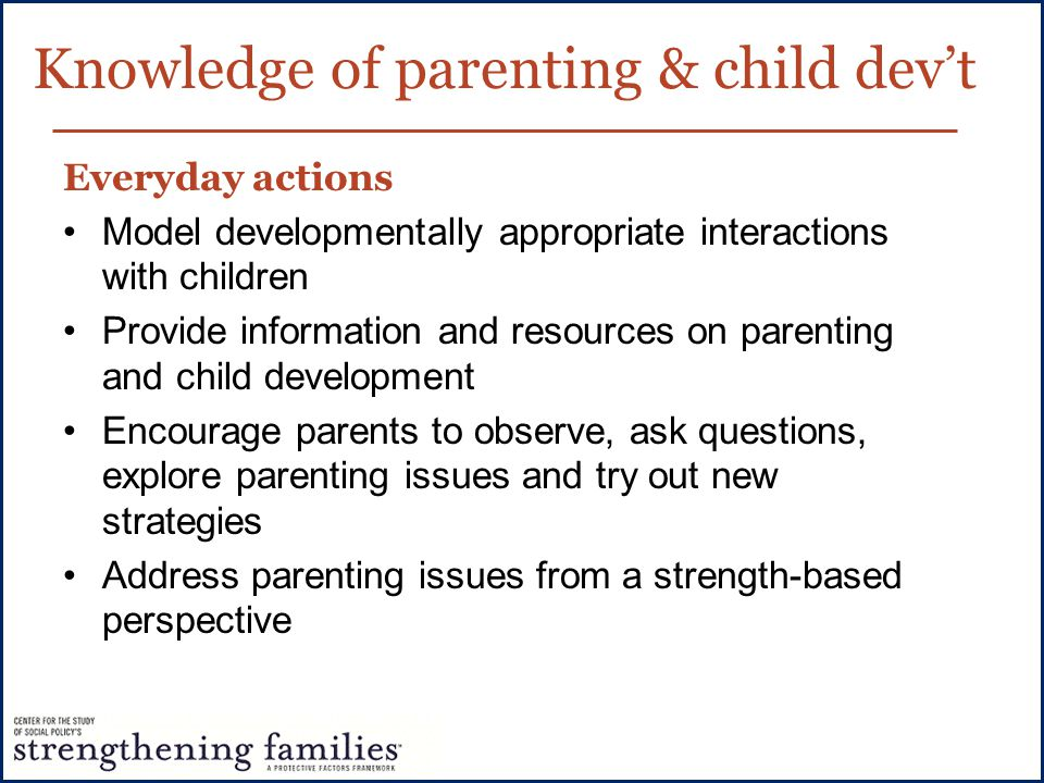 Knowledge of parenting & child dev't