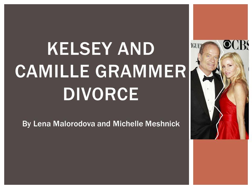 Kelsey and Camille Grammer Divorce
