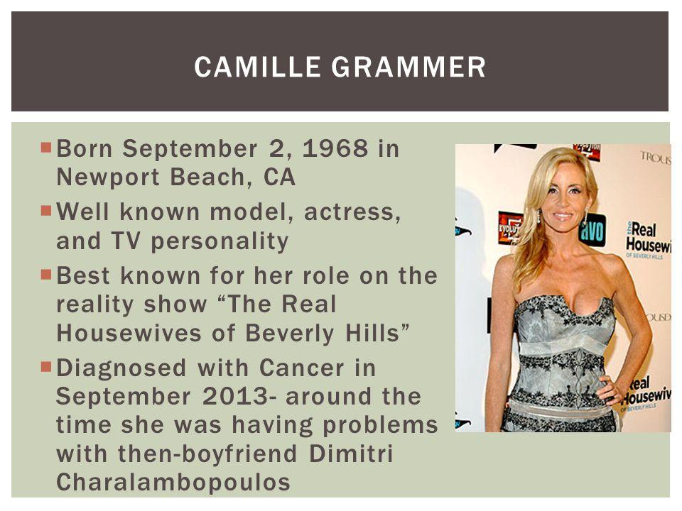 Camille grammer Born September 2, 1968 in Newport Beach, CA