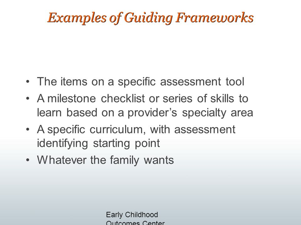 Examples of Guiding Frameworks