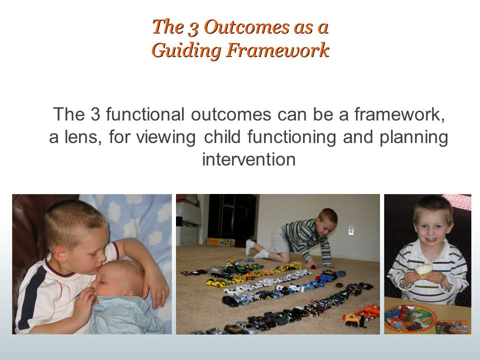 The 3 Outcomes as a Guiding Framework