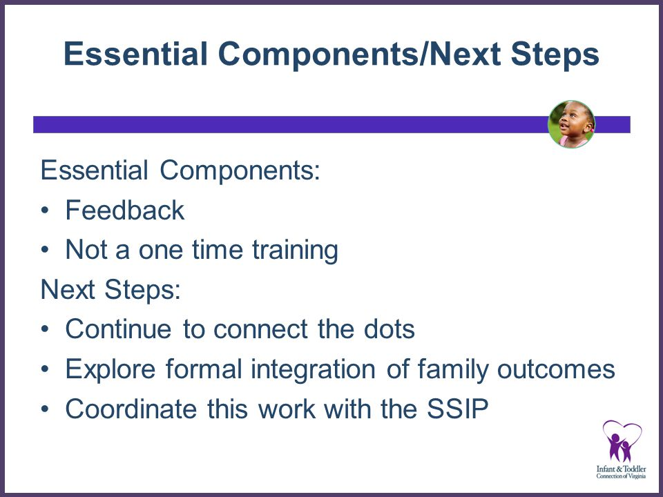 Essential Components/Next Steps