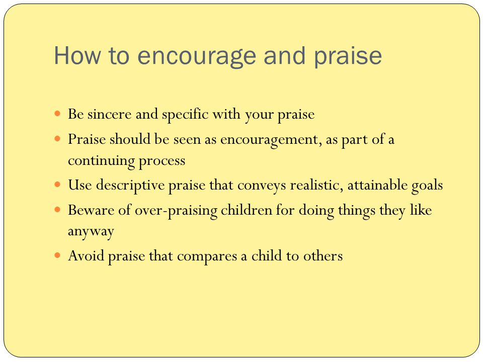 How to encourage and praise