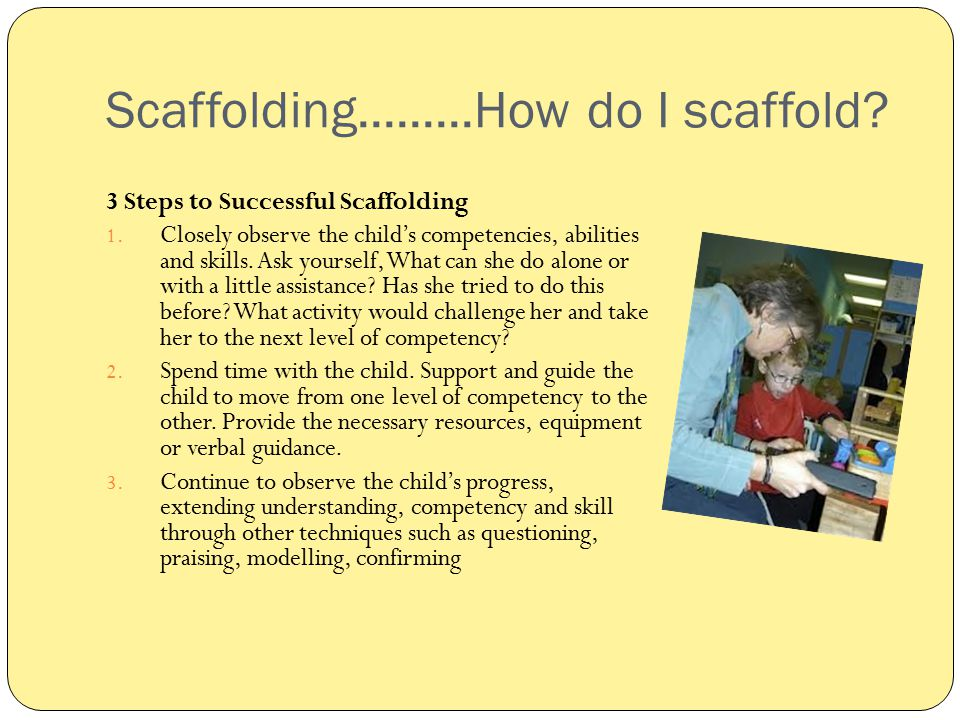Scaffolding.........How do I scaffold
