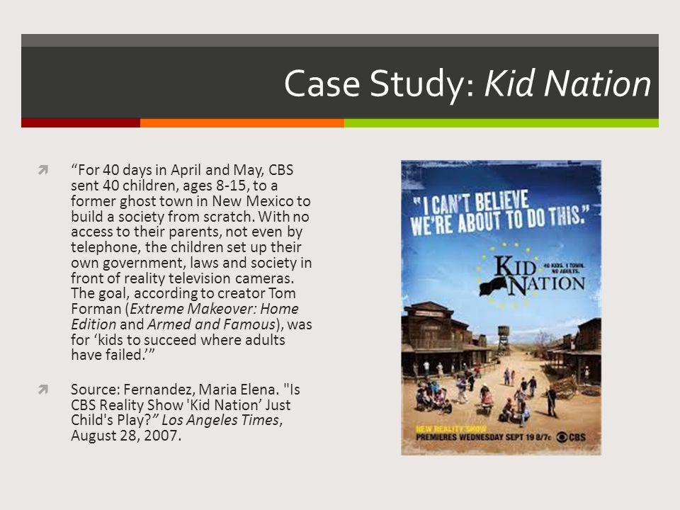 Case Study: Kid Nation