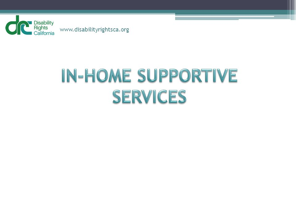 IN-HOME SUPPORTIVE SERVICES