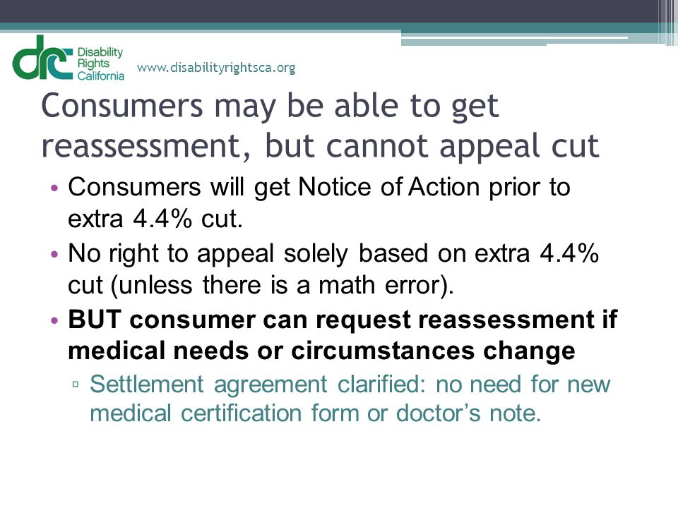 Consumers may be able to get reassessment, but cannot appeal cut