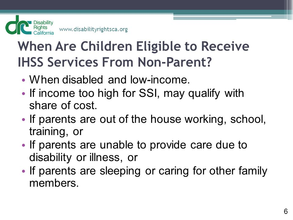 When Are Children Eligible to Receive IHSS Services From Non-Parent