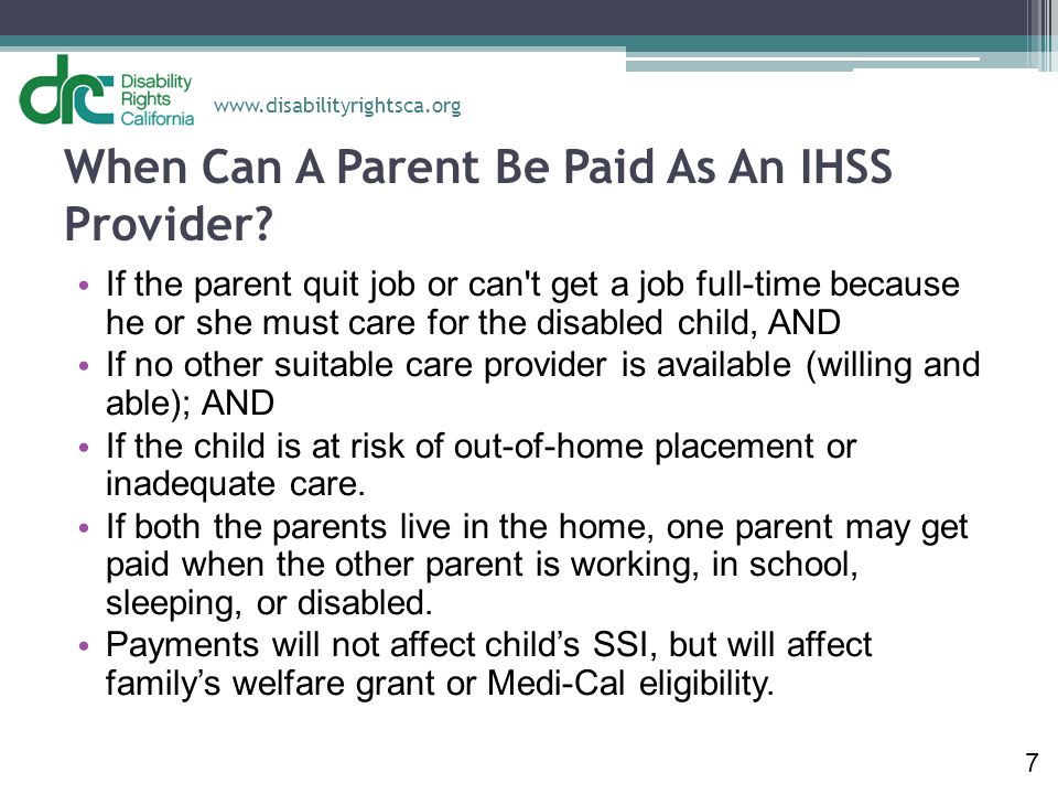 When Can A Parent Be Paid As An IHSS Provider