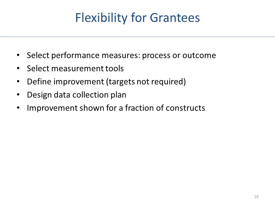 Flexibility for Grantees