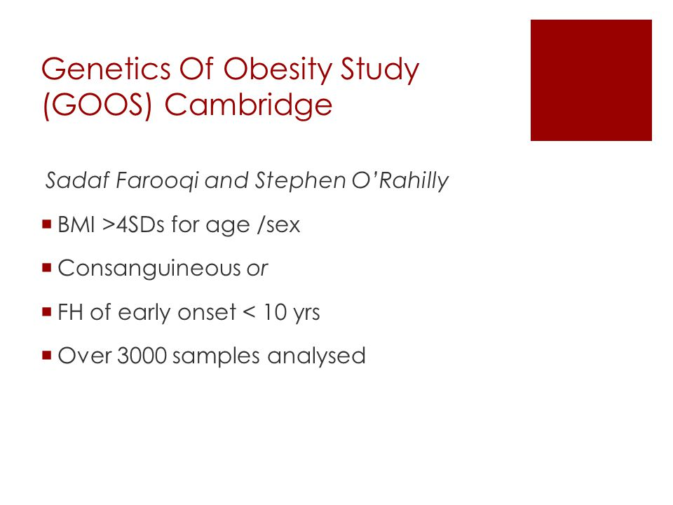 Genetics Of Obesity Study (GOOS) Cambridge