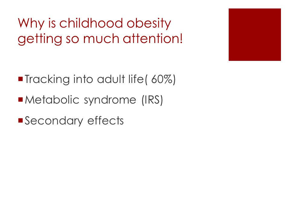 Why is childhood obesity getting so much attention!
