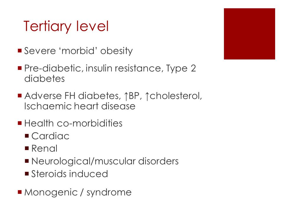 Tertiary level Severe 'morbid' obesity