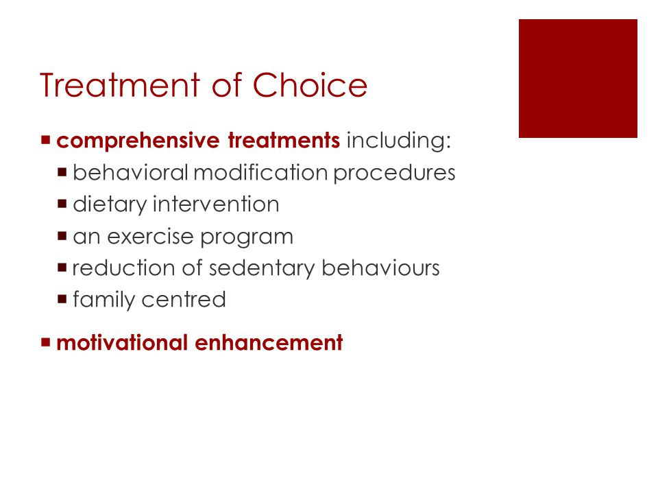 Treatment of Choice comprehensive treatments including: