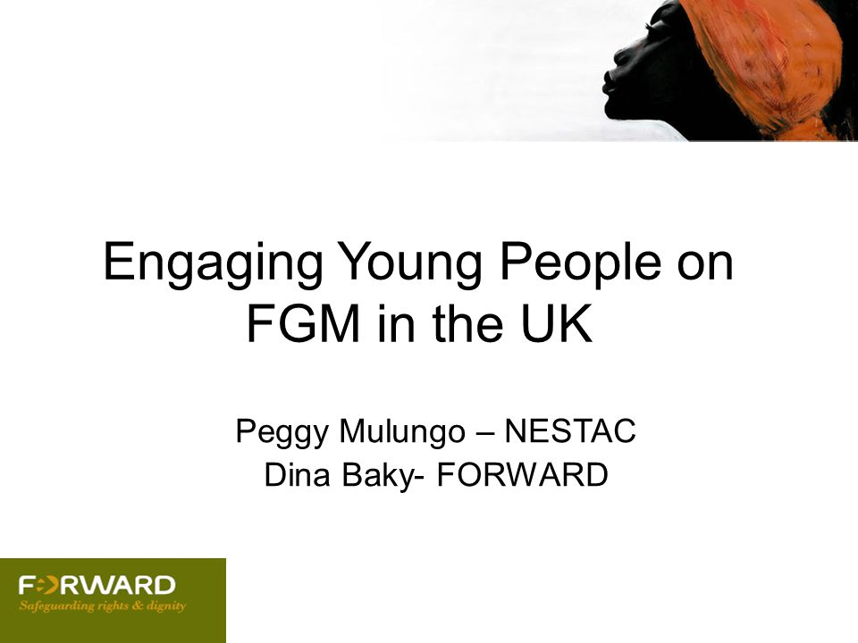Engaging Young People on FGM in the UK