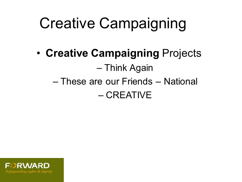 Creative Campaigning Creative Campaigning Projects Think Again