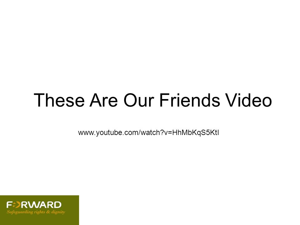 These Are Our Friends Video