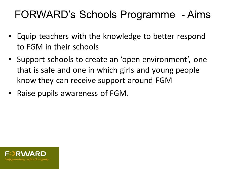 FORWARD's Schools Programme - Aims