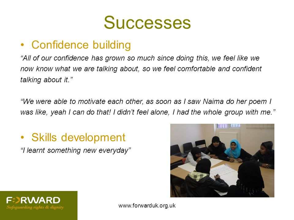 Successes Confidence building Skills development