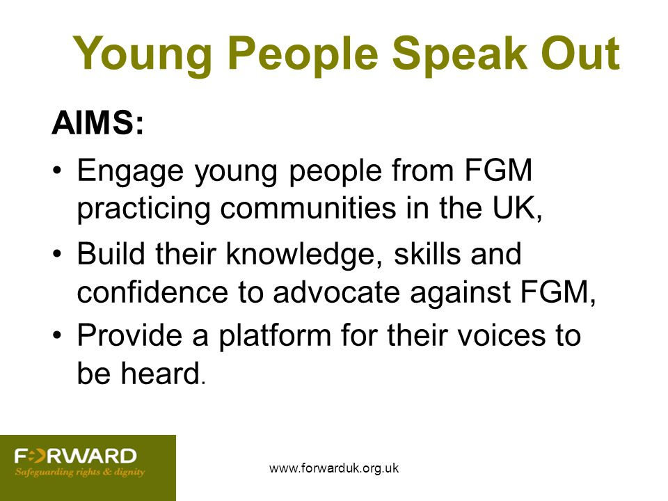 Young People Speak Out AIMS: