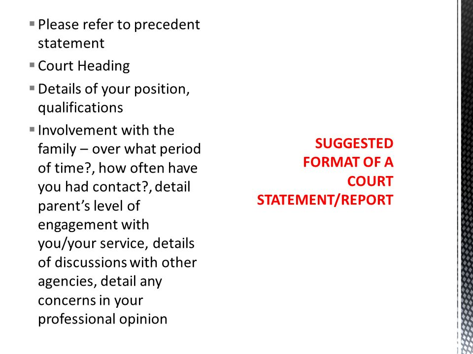 SUGGESTED FORMAT OF A COURT STATEMENT/REPORT
