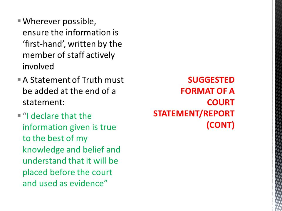 SUGGESTED FORMAT OF A COURT STATEMENT/REPORT (CONT)