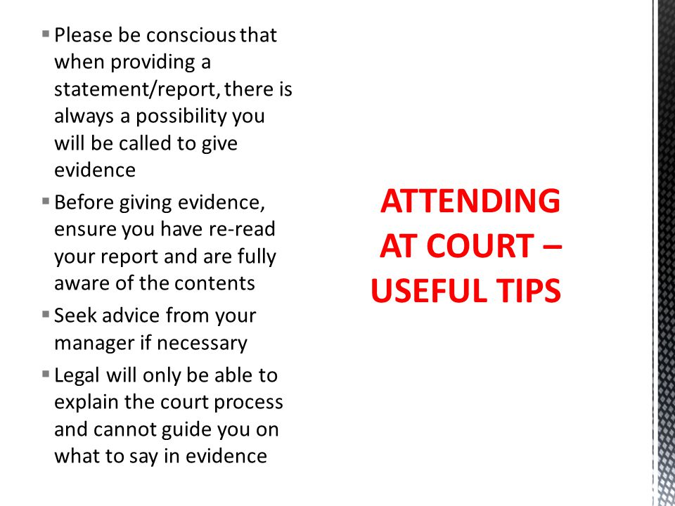 ATTENDING AT COURT – USEFUL TIPS