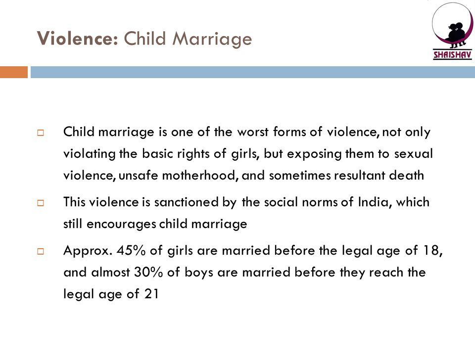 Violence: Child Marriage