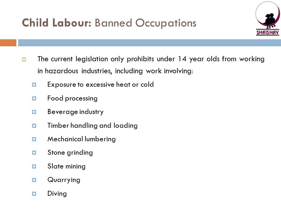 Child Labour: Banned Occupations