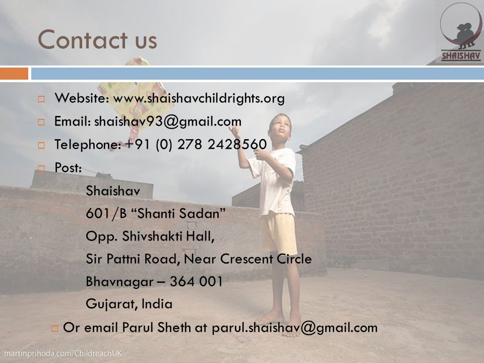 Contact us Website: www.shaishavchildrights.org