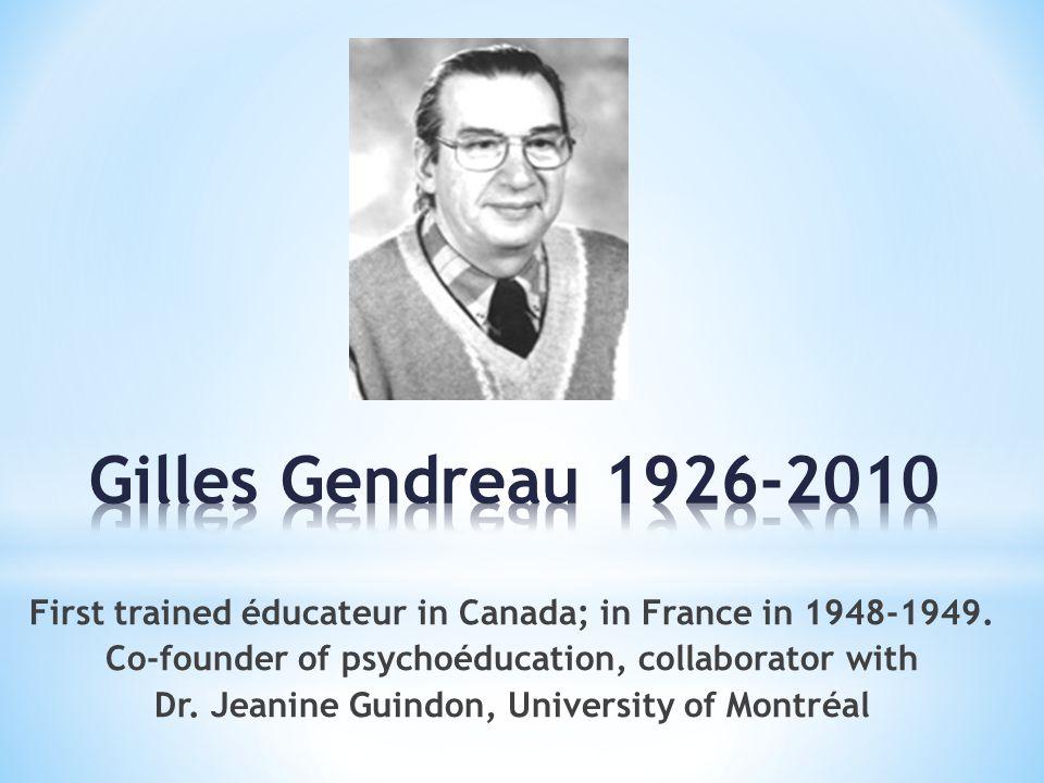 Gilles Gendreau 1926-2010