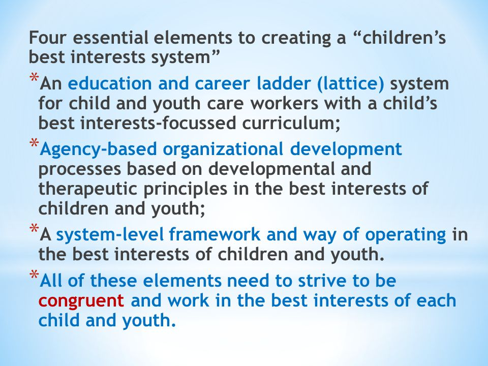 Four essential elements to creating a children's best interests system