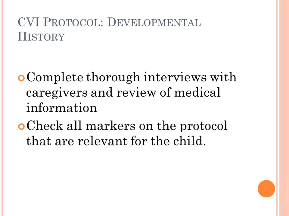 CVI Protocol: Developmental History