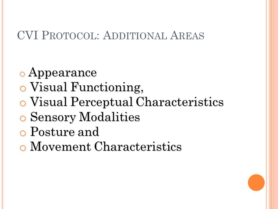 CVI Protocol: Additional Areas