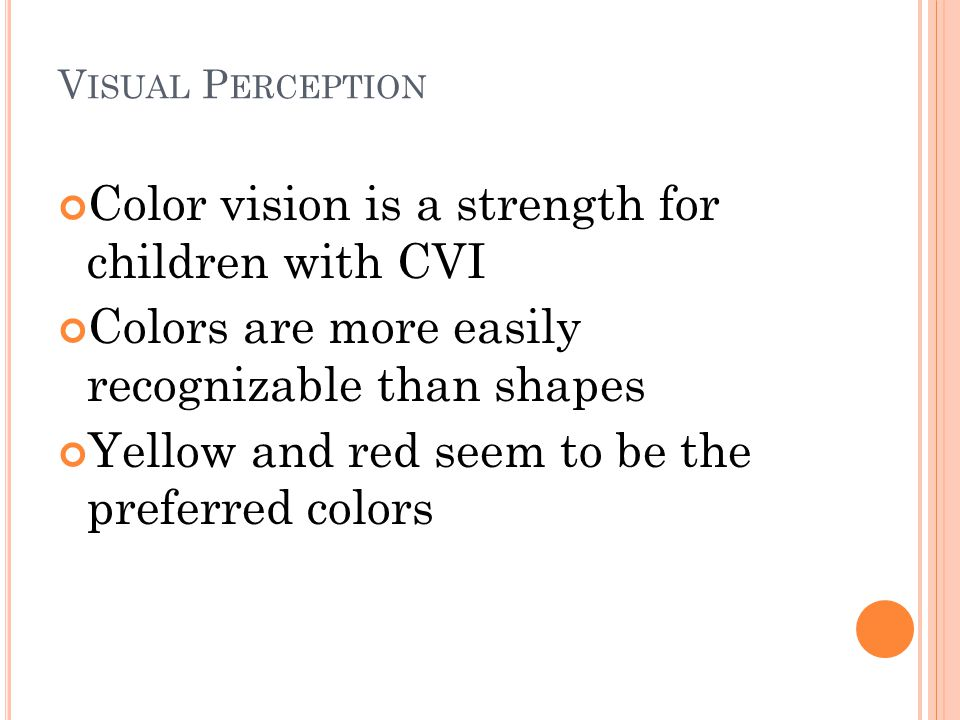 Color vision is a strength for children with CVI