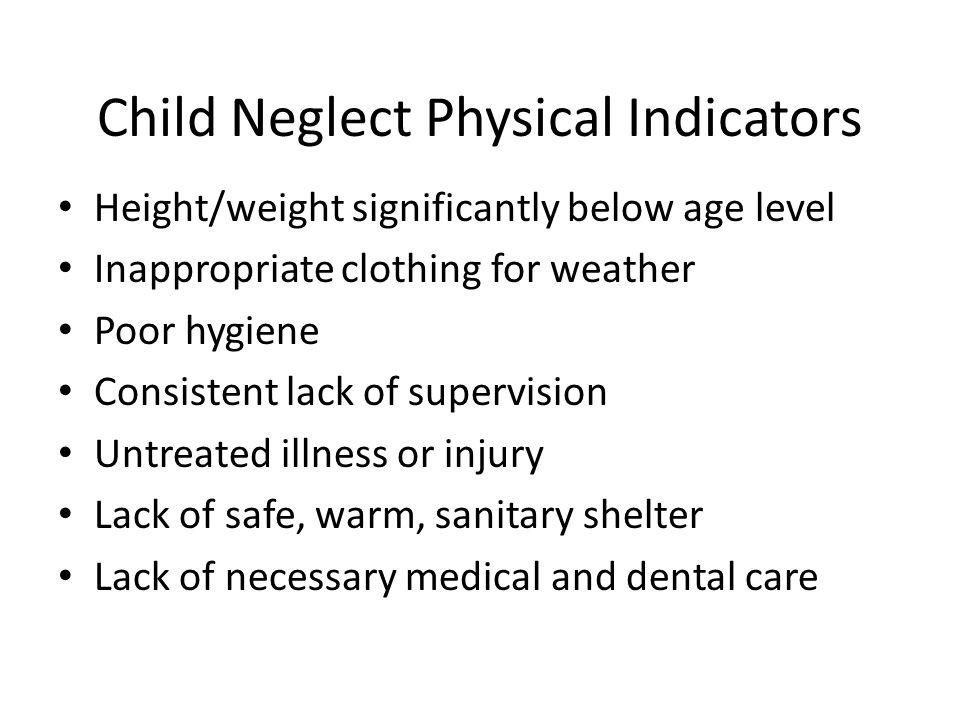 Child Neglect Physical Indicators
