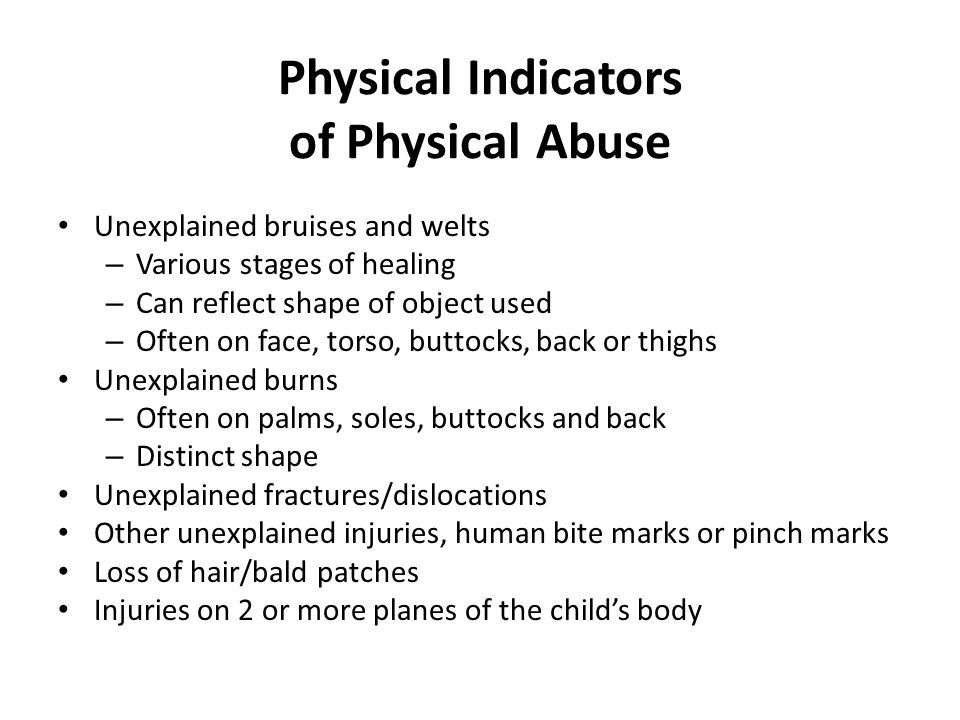 Physical Indicators of Physical Abuse