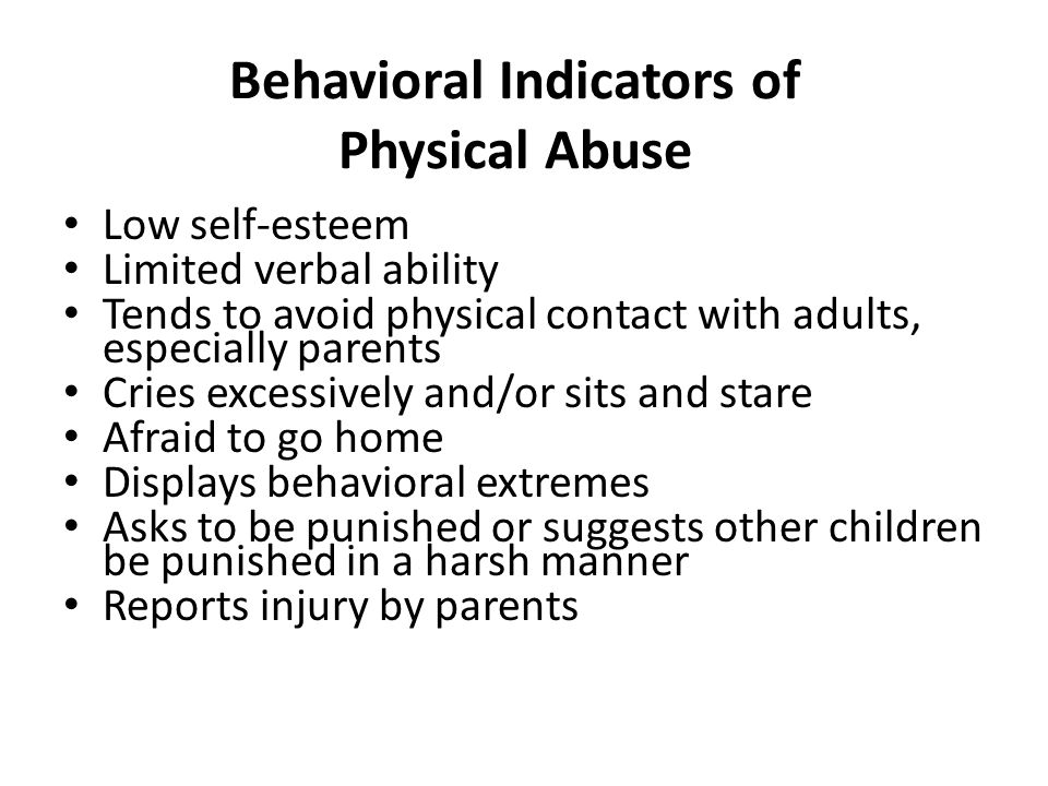 Behavioral Indicators of Physical Abuse