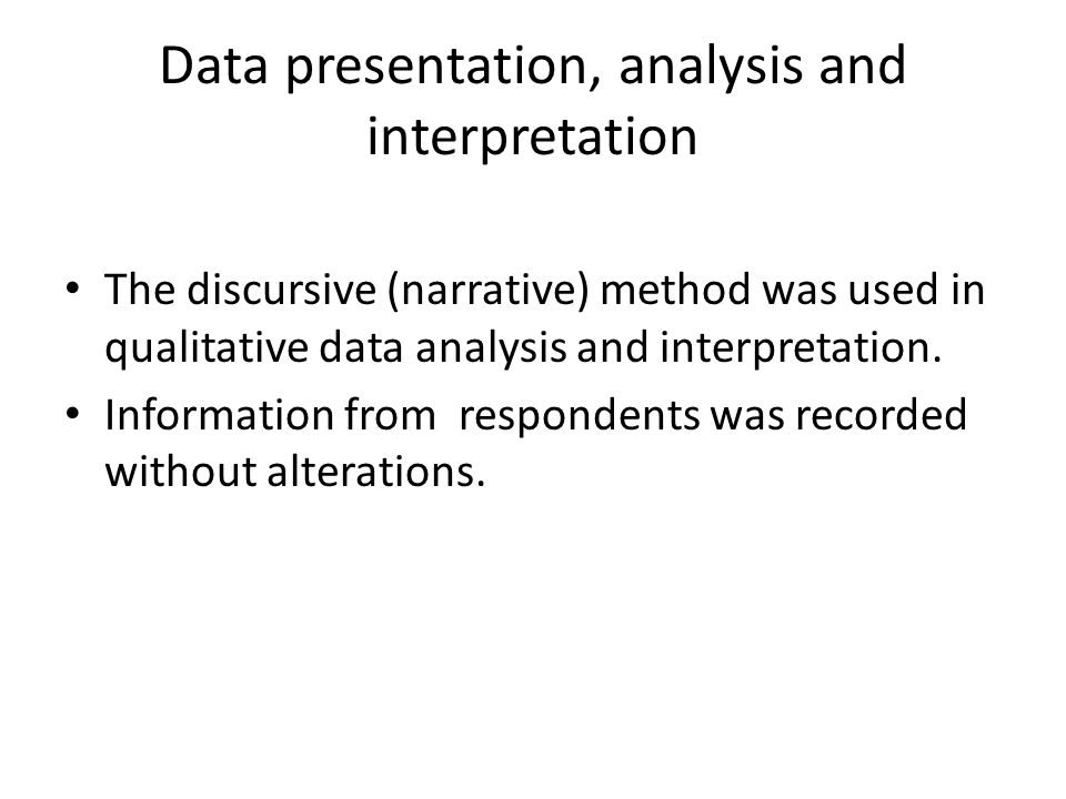 Data presentation, analysis and interpretation
