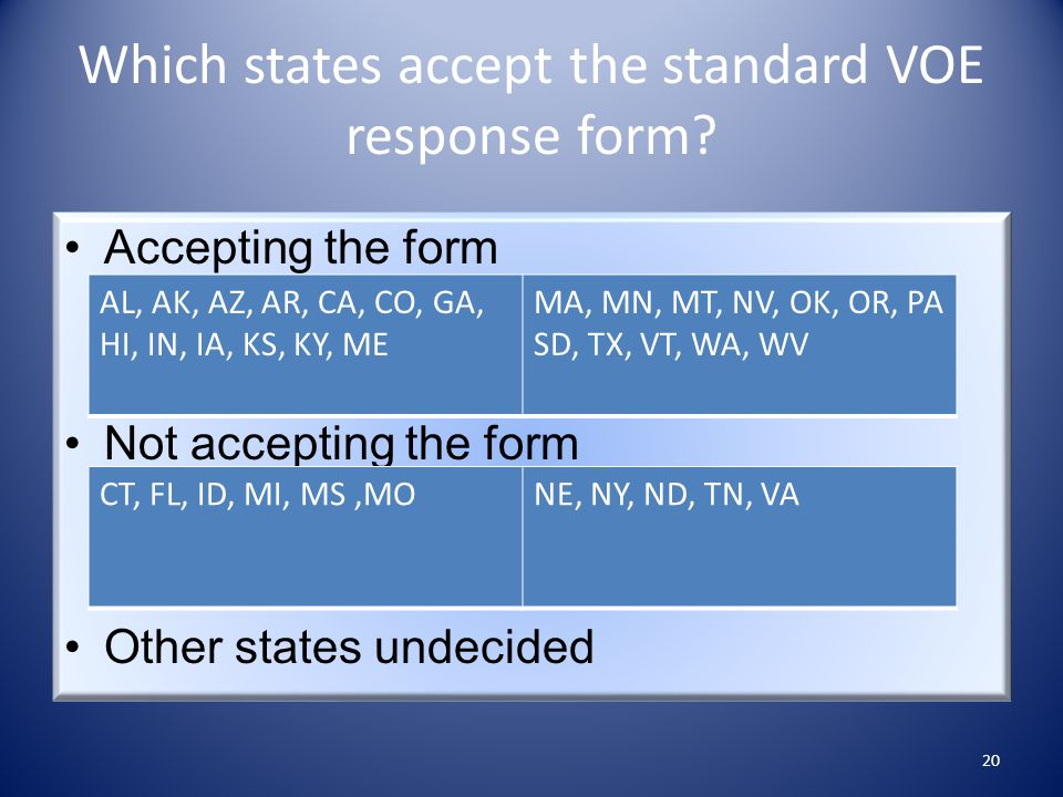 Which states accept the standard VOE response form