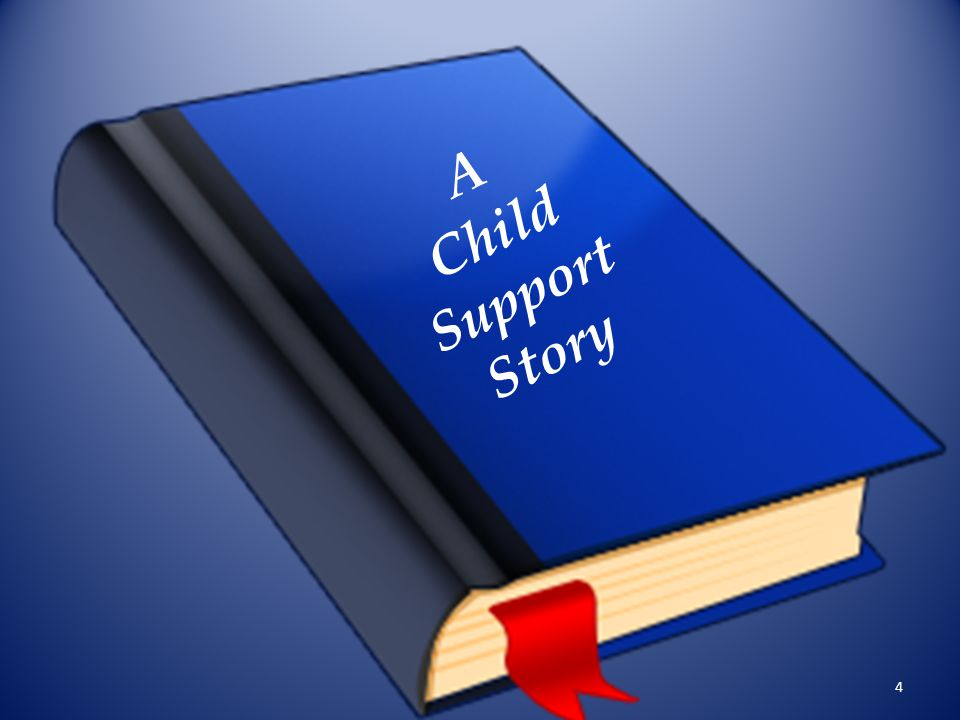 A Child Support Story